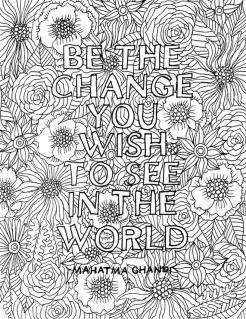 Printable Adult Coloring Pages Quotes Be the Change