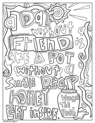 Quote Coloring Pages Easy A Day Without A Friend Is No Fun