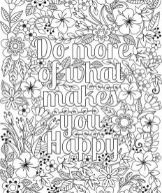 Quote Coloring Pages Printable Do What Makes You Happy