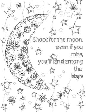 Quote Coloring Pages Printable Shoot for the Moon