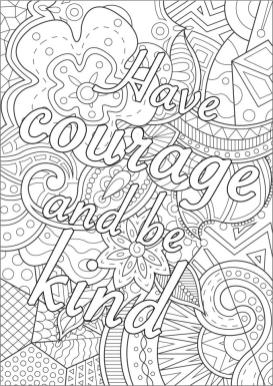 Quote Coloring Pages for Adults Have Courage and Be Kind
