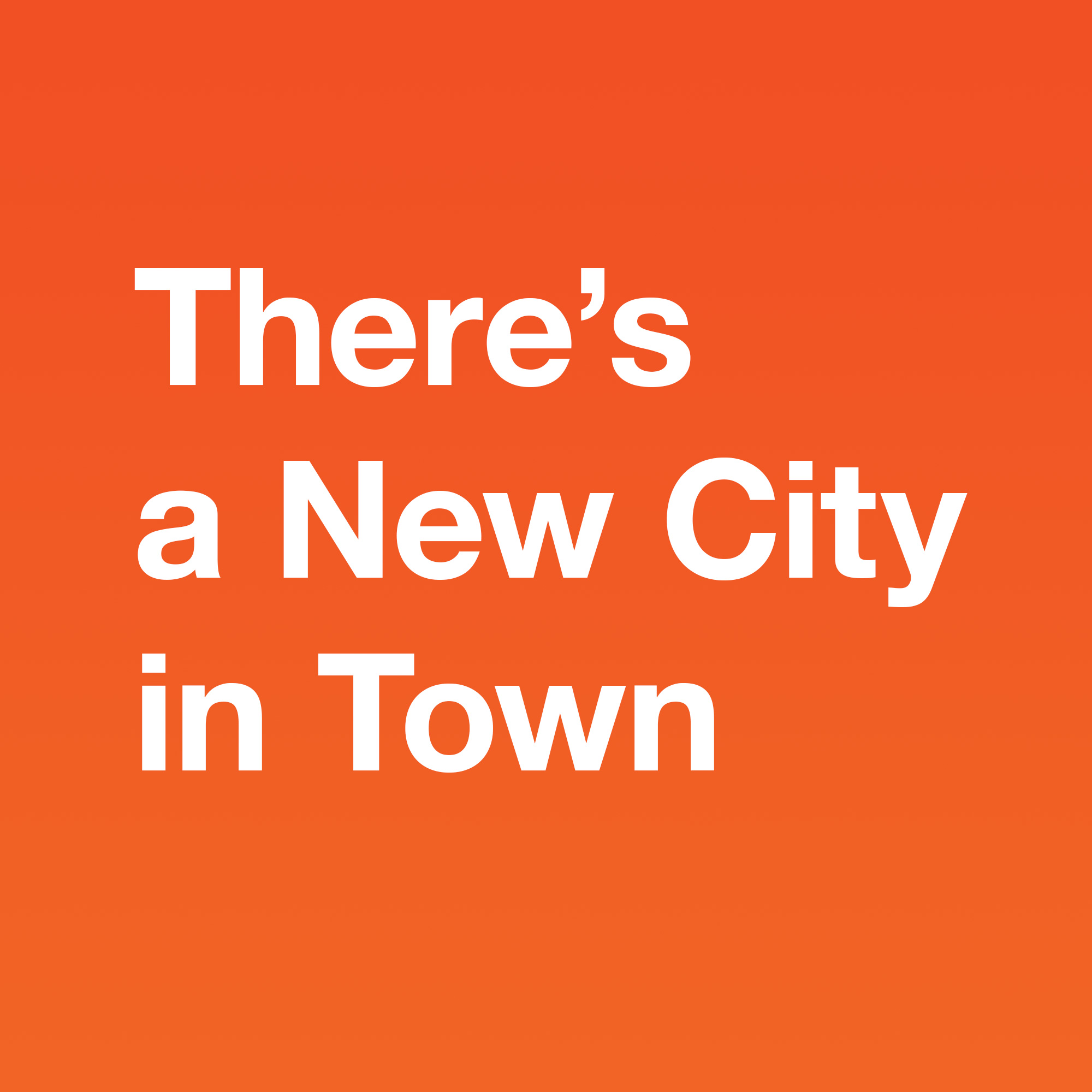 There's a New City In Town text box