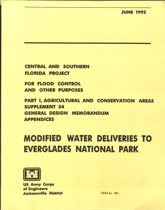 "The General Design Memorandum (GDM) for ""Modified Water Deliveries to Everglades National Park"