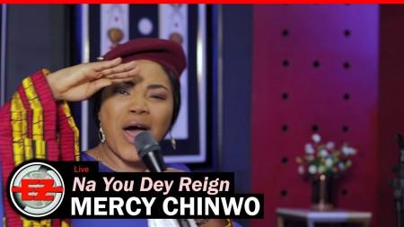 mercy chinwo na you dey reign au