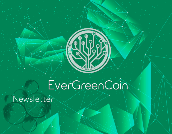 EverGreenCoin Newsletter