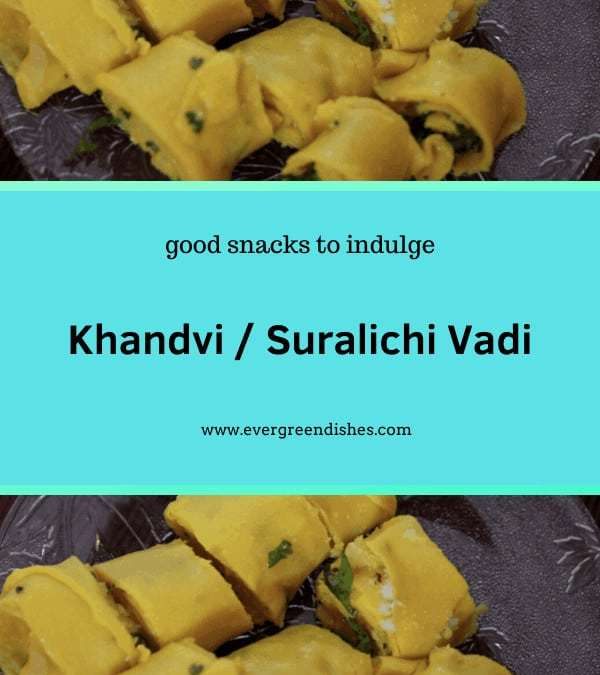 Khandvi / Suralichi Vadi