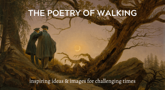 The Poetry of Walking