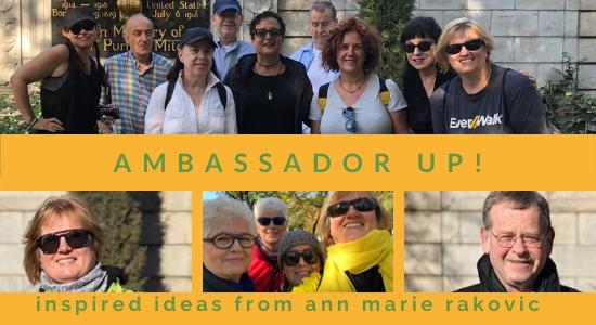 Ambassador Up! Inspired Ideas from Ann Marie Rakovic