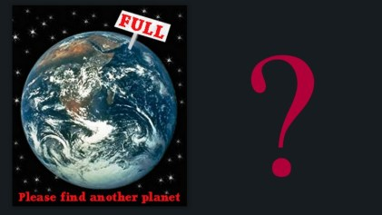 """Image: Earth is full? picture of the earth with a full sign saying """"Please find another planet"""""""
