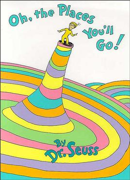 """Image: The cover of """"Oh, the places you'll go!"""" by Dr. Seuss"""