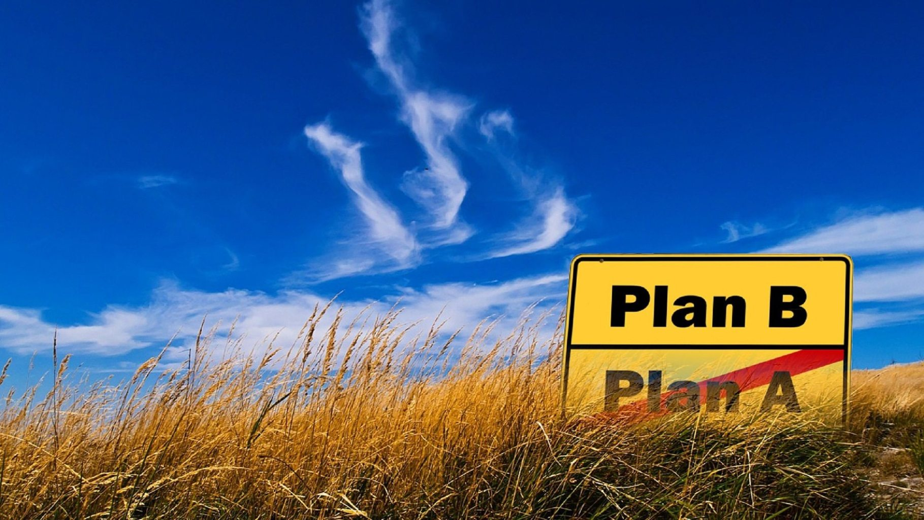 Image: Plan A and Plan B sign