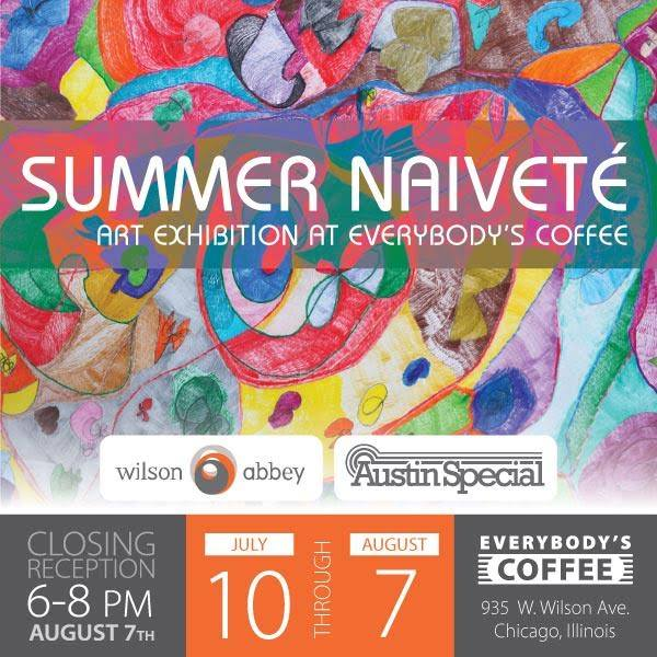 Art Show: Summer Naivete by Austin Special Chicago