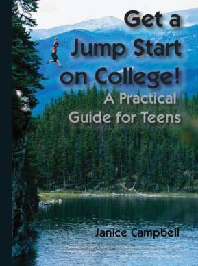 Get a Jump Start on College ebook: A Practical Guide for Teens