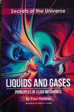 Liquids and Gases; Secrets of the Universe – Paul Fleisher