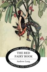 The Red Fairy Book is a classic living book of fairytales.
