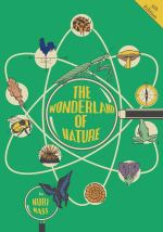 The Wonderland of Nature by Nuri Mass