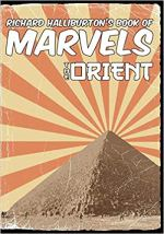 Halliburton's Book of Marvels- The Orient