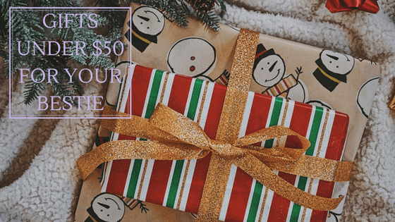 gifts under 25 | best friend gifts | gifts under 50 | best friend gift guide