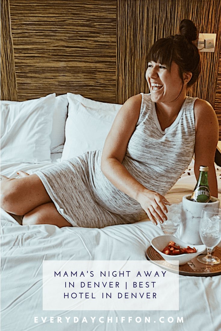 Mama's Night Out in Denver | Best Hotel Downtown Denver