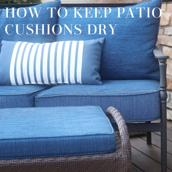 How to Keep Patio Cushions Dry