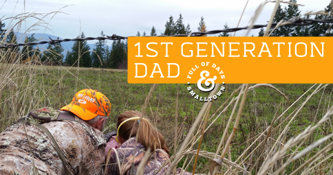 1st Generation Dad – Field Lessons