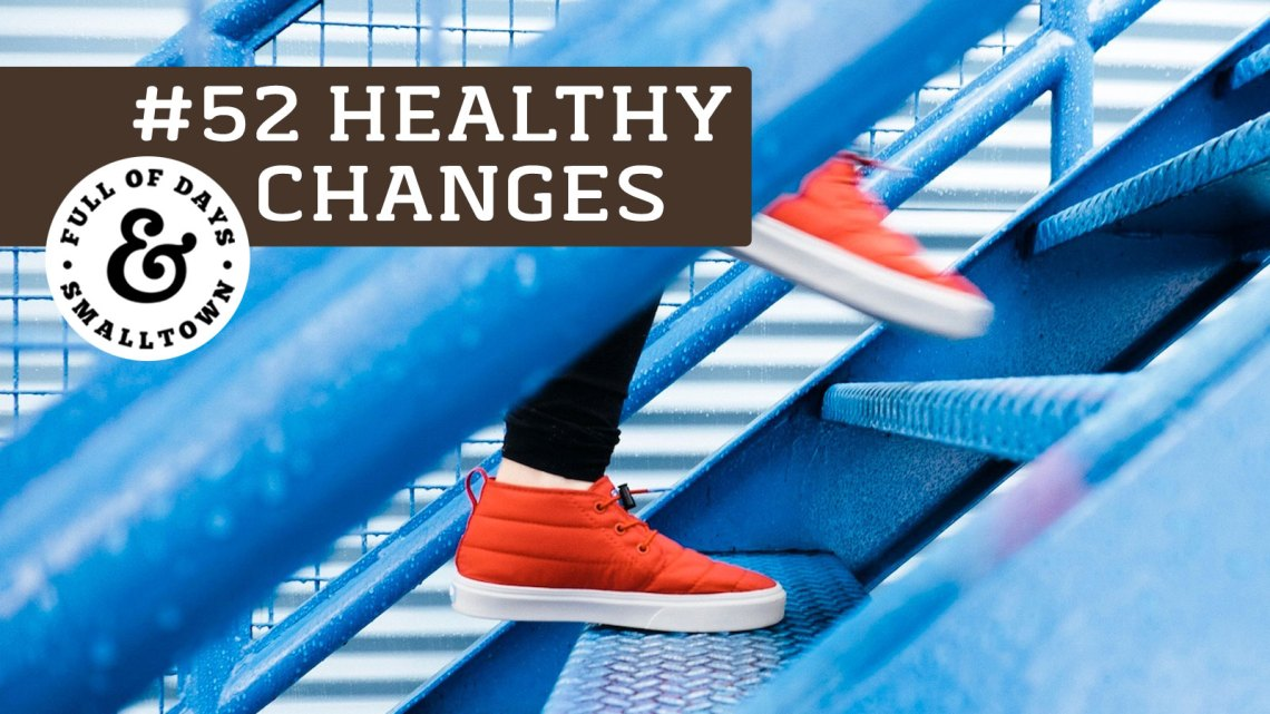 Healthy Changes 52 - Plan Start Repeat