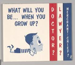 What will you be when you grow up