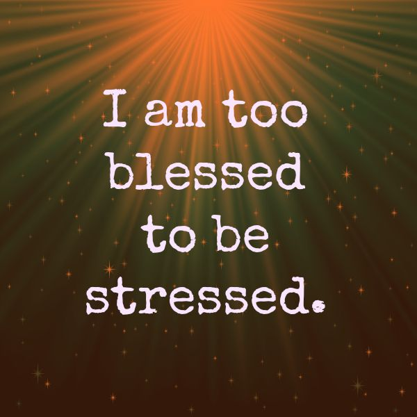 Not Stressed Now