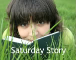 Saturday Story
