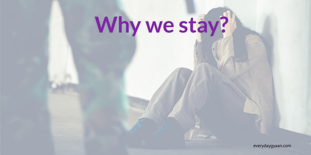 Why Do We Stay?