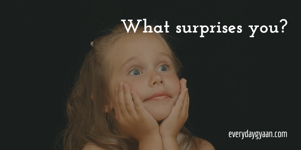 What Surprises You?