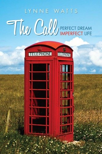 The Call: Perfect Dream Imperfect Life