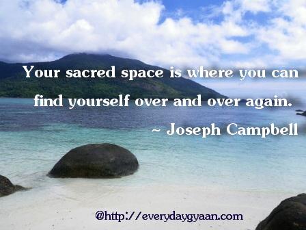 sacred space everyday gyaan