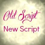 old script new script
