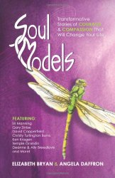 Soul Models – Stories That Will Change Your Life