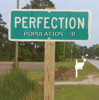 do you want to be perfect