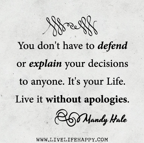 things you don't have to apologize for