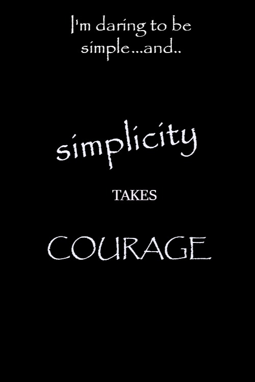 Daring To Be Simple