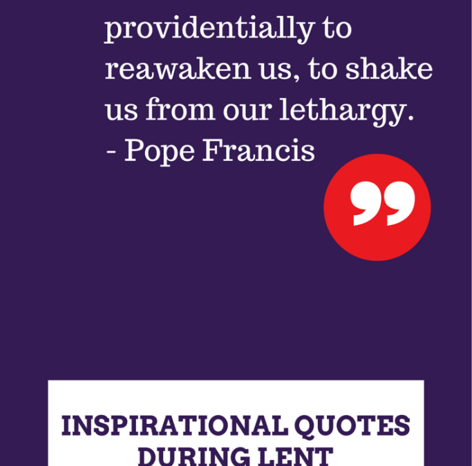 Inspirational Quotes During Lent
