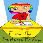 Finish-the-sentence-friday