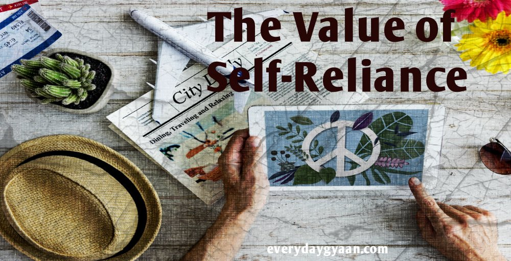 The Value of Self Reliance #MondayMusings