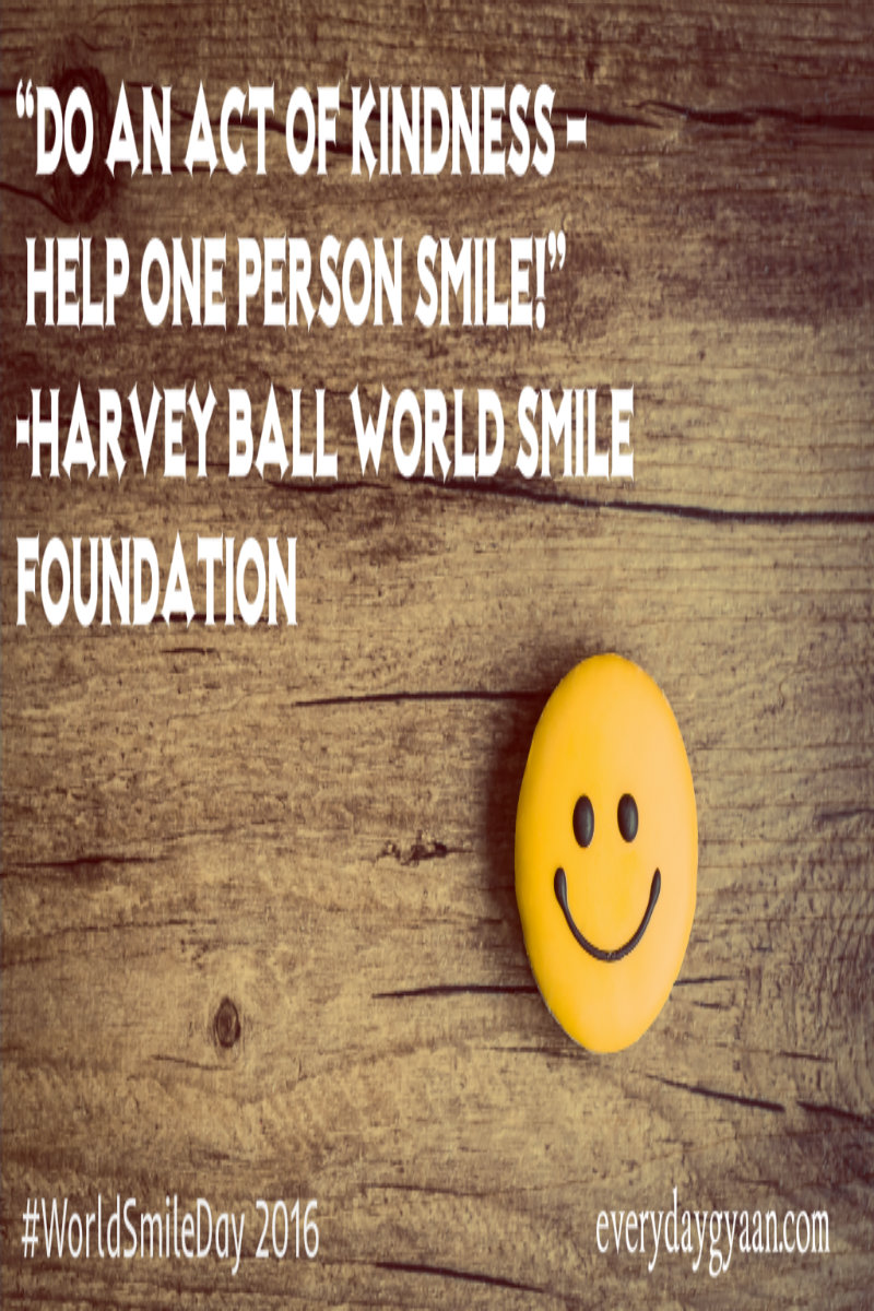 """Do an act of kindness – help one person smile!"" - Harvey Ball World Smile Foundation"