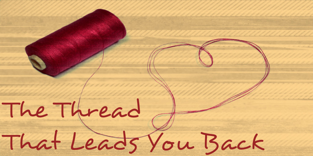 the-thread-that-leads-you-back