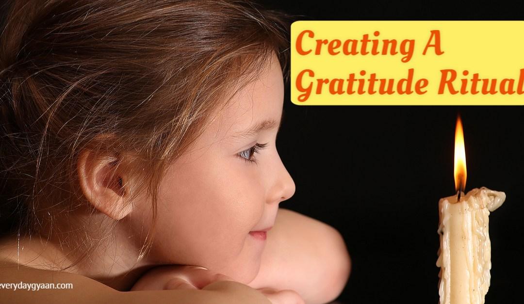 Creating A Gratitude Ritual #everydaygratitude