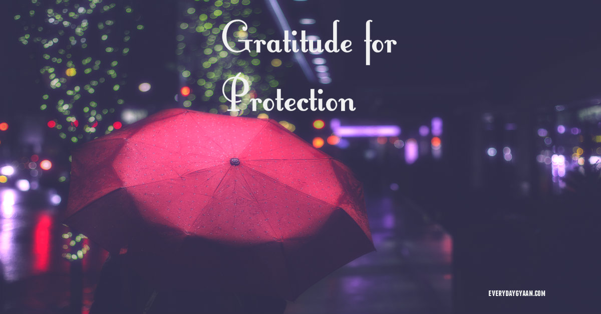 grateful for protection