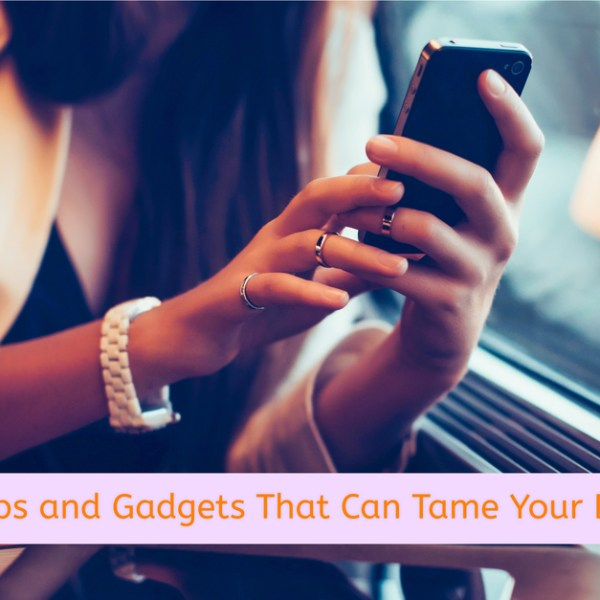 Ease Your Work Days: Great Apps and Gadgets That Can Tame Your Daily Grind