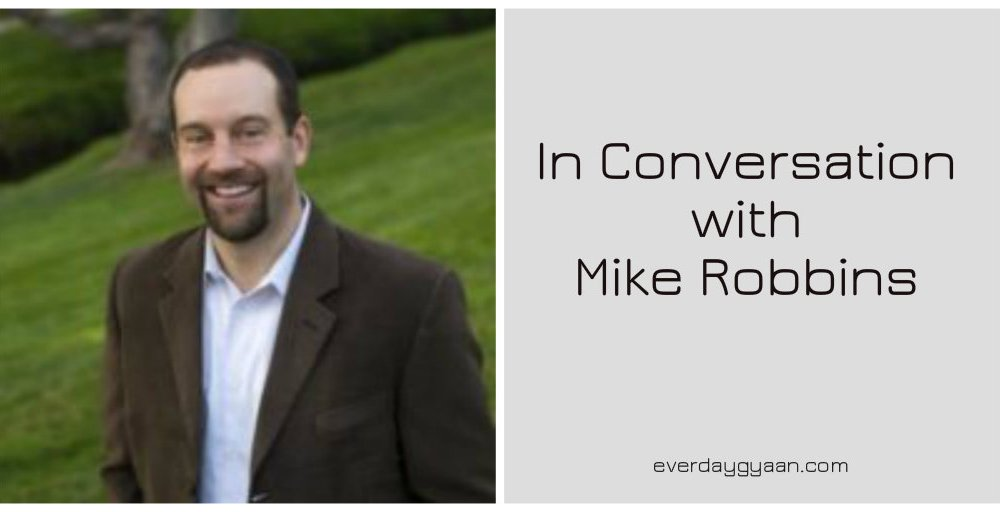 In Conversation With Mike Robbins