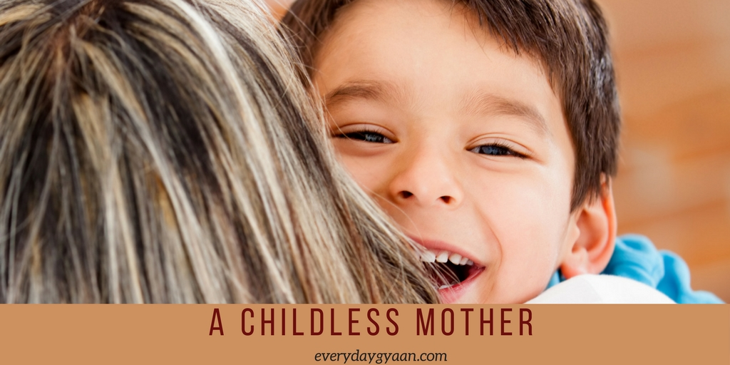 A childless mother