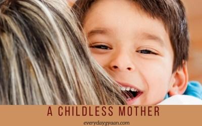 A Childless Mother #MothersDay #CelebrateEveryMother