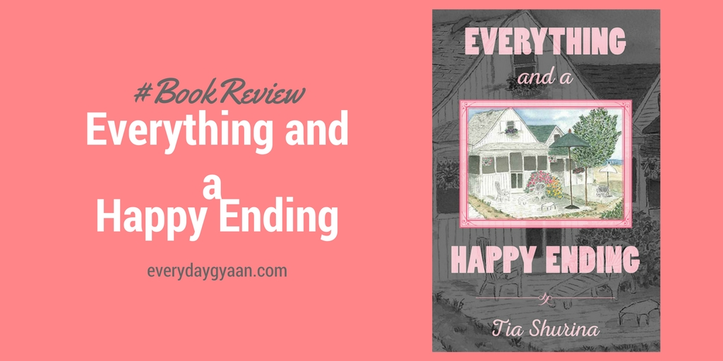 Everything And A Happy Ending #BookReview